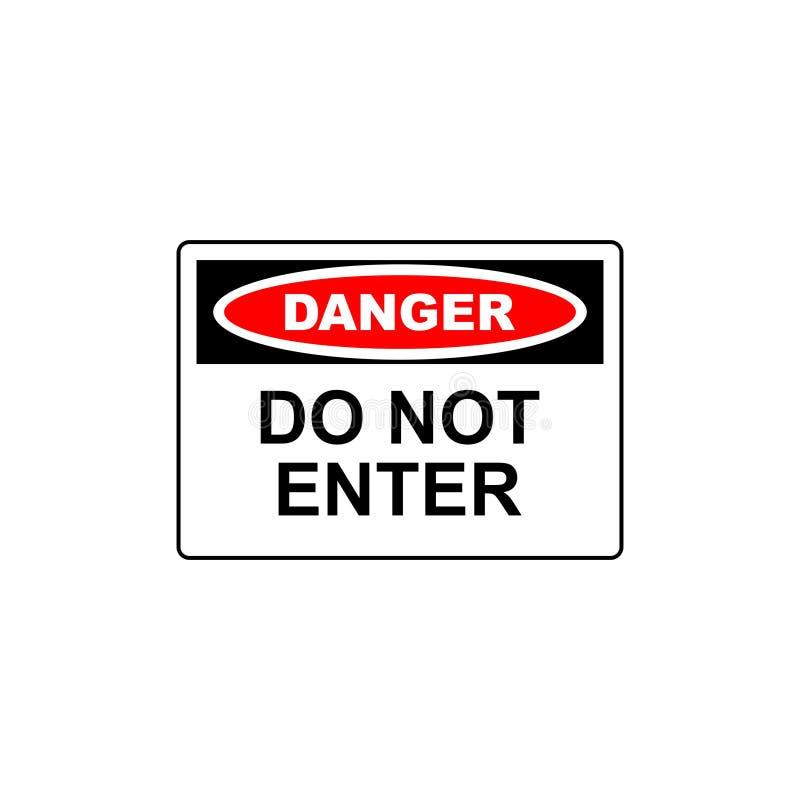 le signe de danger de vecteur n'entrent pas illustration libre de droits