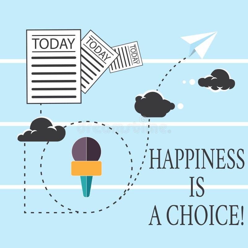 Le signe des textes montrant le bonheur est un choix Gai heureux de séjour conceptuel de photo tout le temps inspiré motivé illustration libre de droits