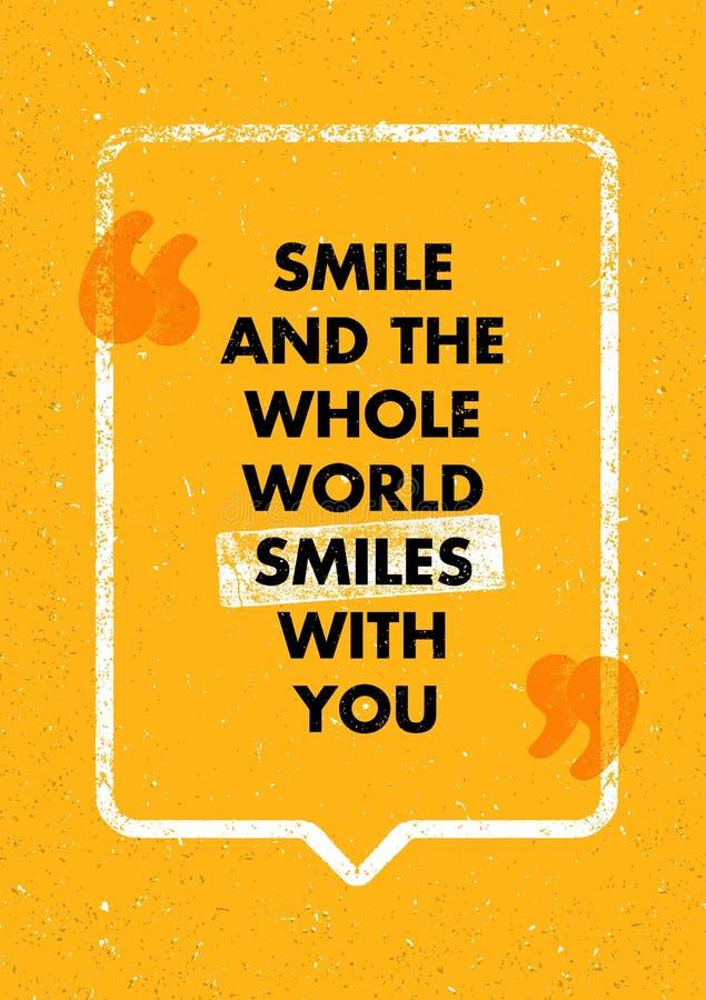 Le sourire et le monde entier sourit avec vous Positif inspirant la citation créative de motivation Conception de typographie de  illustration stock
