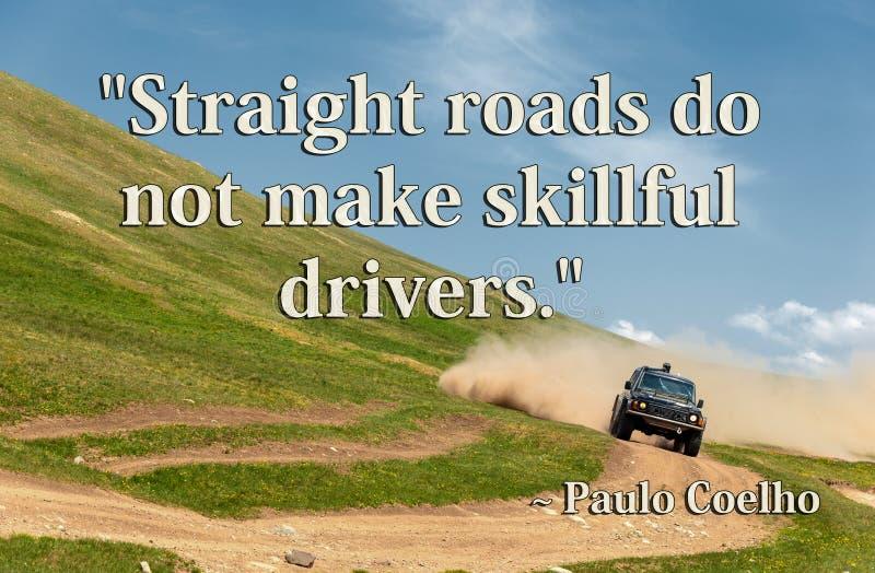 Le strade diritte non fanno i driver abili Paulo Coelho Edito fotografia stock libera da diritti