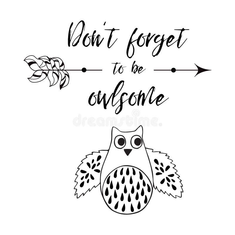 Le ` t de Don oublient d'être owlsome Carte de voeux romantique avec la citation drôle, hibou Pour des copies, des affiches et de illustration stock