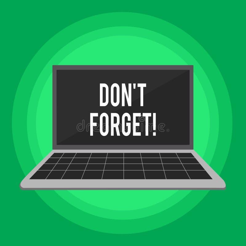 Le texte d'écriture écrivant Don T oublient Signification de concept employée pour rappeler quelqu'un au sujet de l'ordinateur po illustration stock