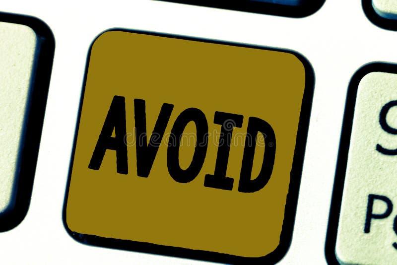 Le texte d'écriture de Word évitent Concept d'affaires pour Contrive pour ne pas rencontrer quelqu'un arrêt de faire quelque chos images stock