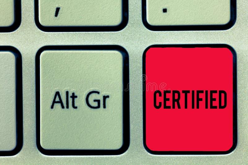 Le texte d'écriture de Word a certifié Concept d'affaires pour officiellement reconnaître en tant que certaines qualifications ou photo stock