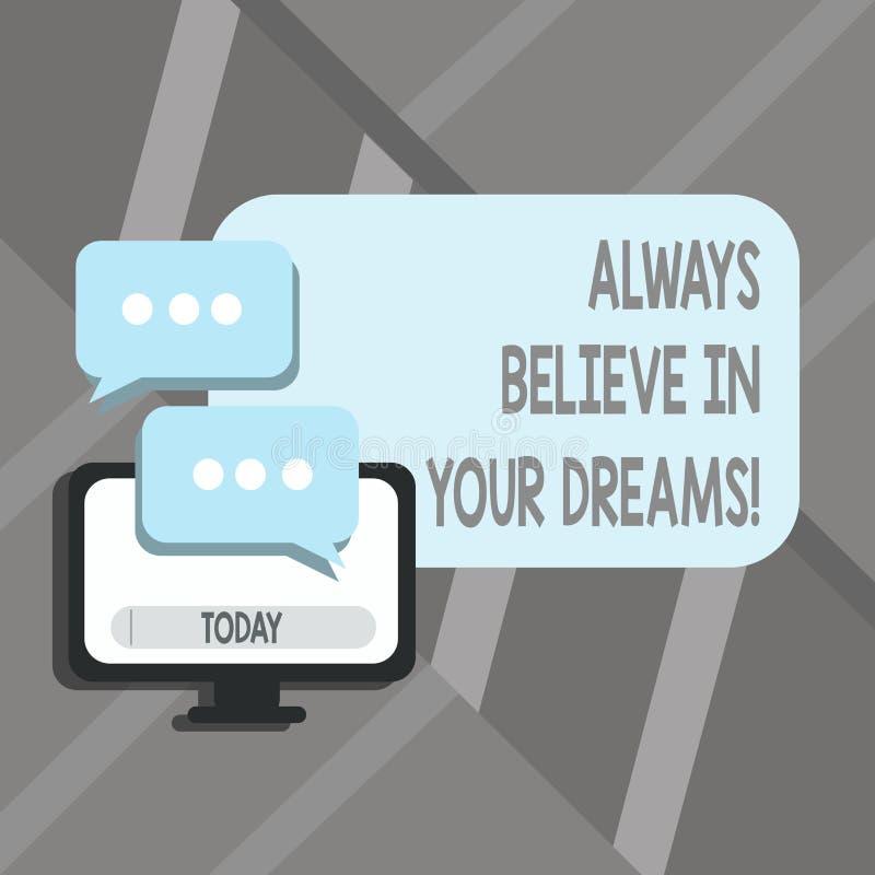 Le texte d'écriture de Word croient toujours en vos rêves Concept d'affaires pour la foi de confiance croyant en vous-même illustration de vecteur