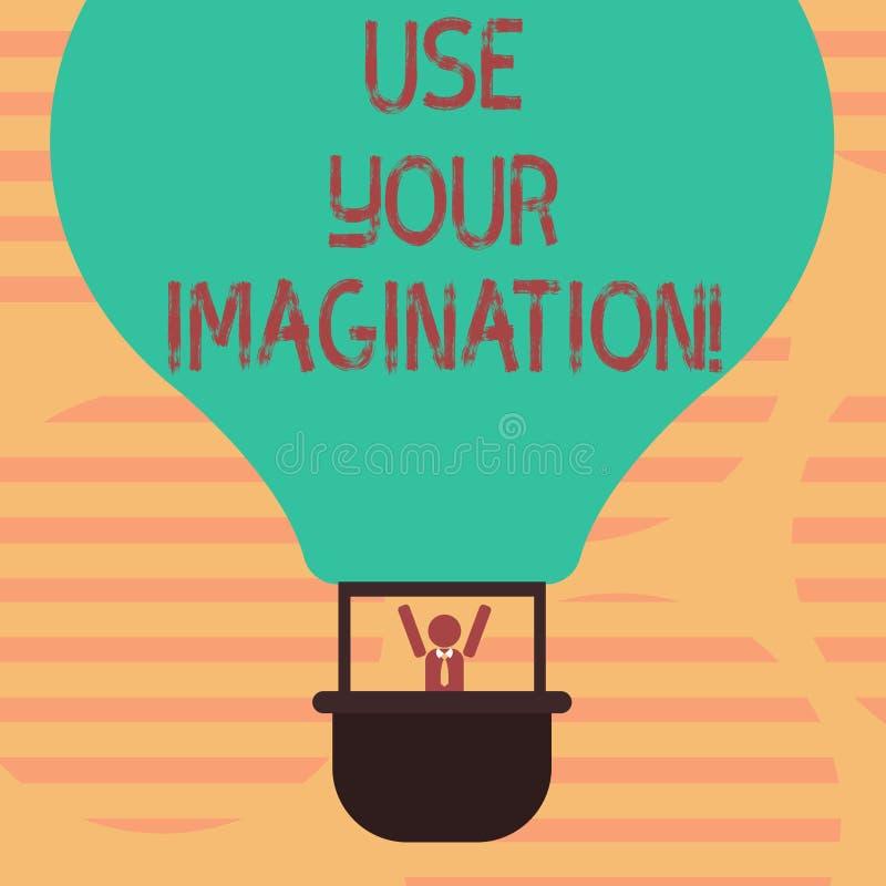 Le texte d'écriture de Word emploient votre imagination Concept d'affaires pour l'usage de la capacité de former les images menta illustration stock