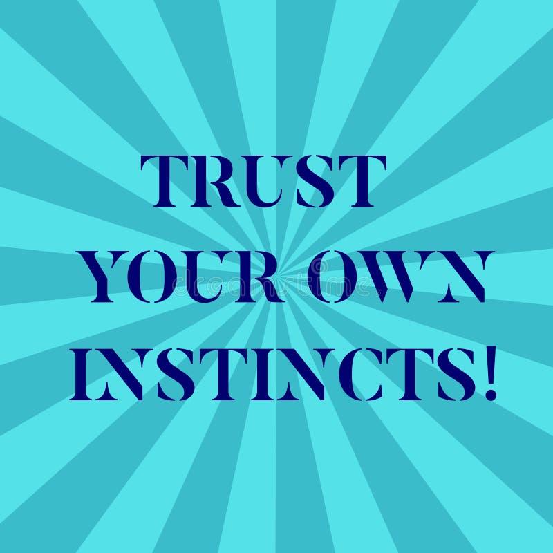 Le texte d'écriture de Word font confiance à vos propres instincts Le concept d'affaires pour intuitif suivent la confiance demon illustration libre de droits