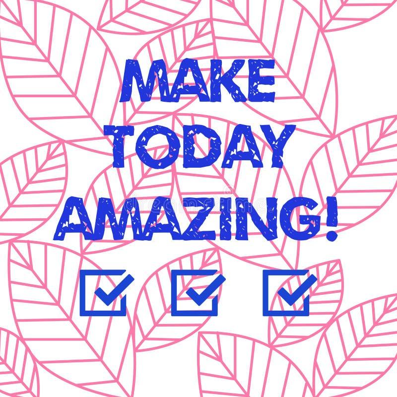Le texte d'écriture de Word font stupéfier aujourd'hui Concept d'affaires pour encourager quelqu'un à voir le côté positif lumine illustration stock