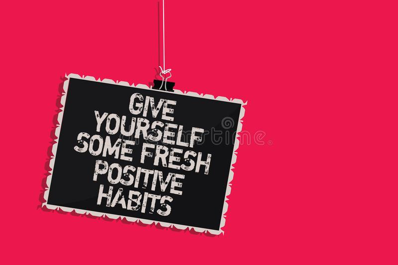 Le texte d'écriture de Word se donnent quelques habitudes positives fraîches Concept d'affaires pour des routines positives saine illustration libre de droits