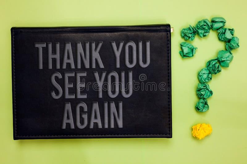Le texte d'écriture de Word vous remercient vous revoient Le concept d'affaires pour la gratitude d'appréciation me remercie sera images libres de droits
