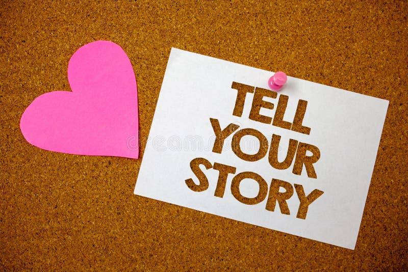 Le texte d'écriture racontent votre histoire Signification de concept exprimant vos sentiments relatant écrivant votre brun b de  images libres de droits