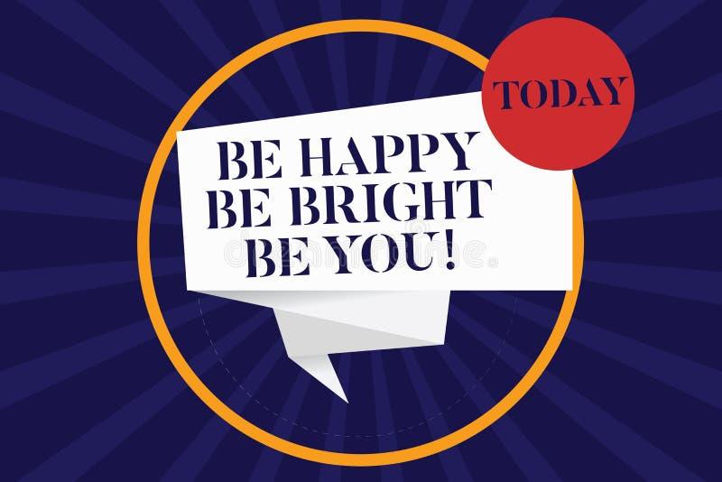 Le texte d'écriture soit heureux soit lumineux soit vous Le concept signifiant la bonne attitude de confiance en soi apprécient l illustration de vecteur