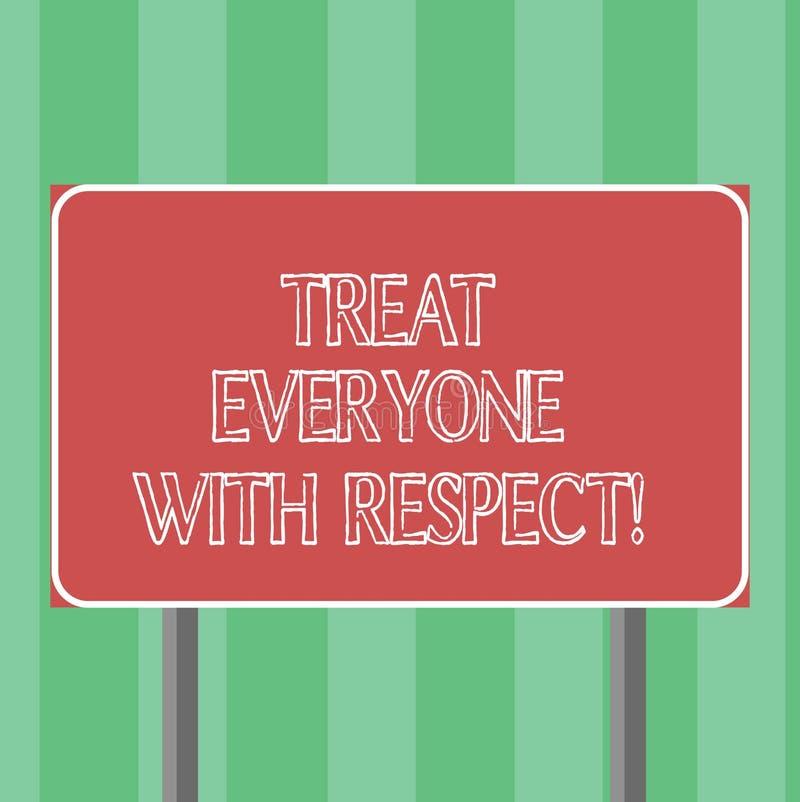 Le texte d'écriture traitent chacun avec le respect La signification de concept soit respectueuse à d'autres ont le blanc d'intég illustration libre de droits