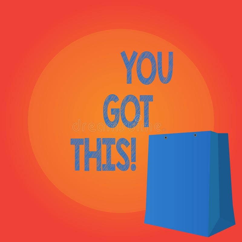 Le texte d'écriture vous écrivant a obtenu ceci Concept signifiant l'inspiration pour la faire positivité de motivation de compré illustration de vecteur
