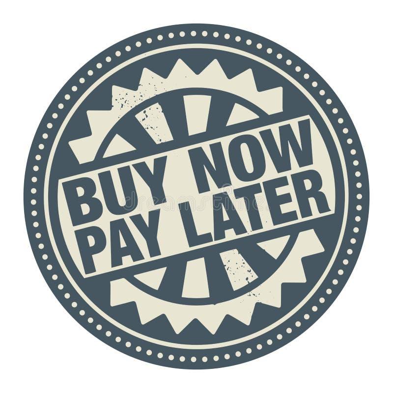 Le timbre ou le label abstrait avec l'acheter maintenant des textes, payent plus tard écrit illustration de vecteur