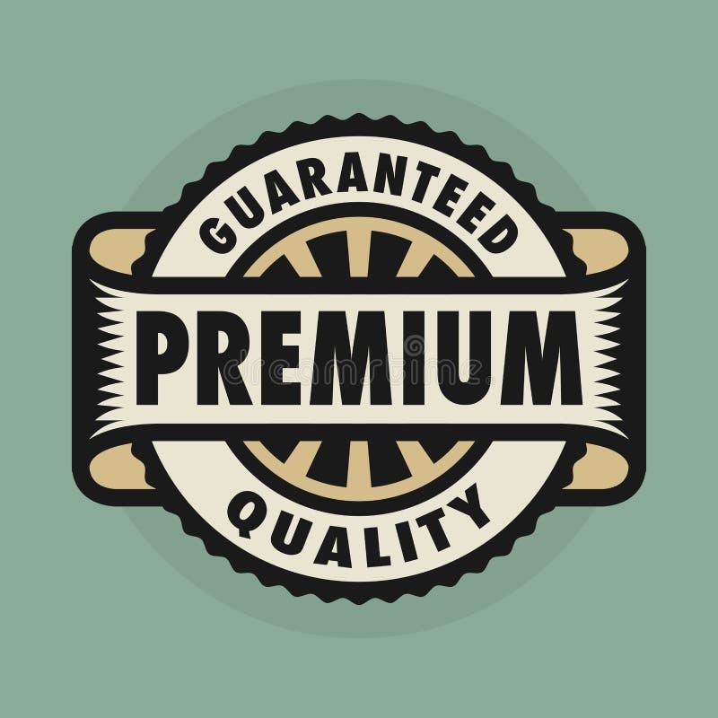Le timbre ou le label avec le texte a garanti la qualité de la meilleure qualité illustration libre de droits