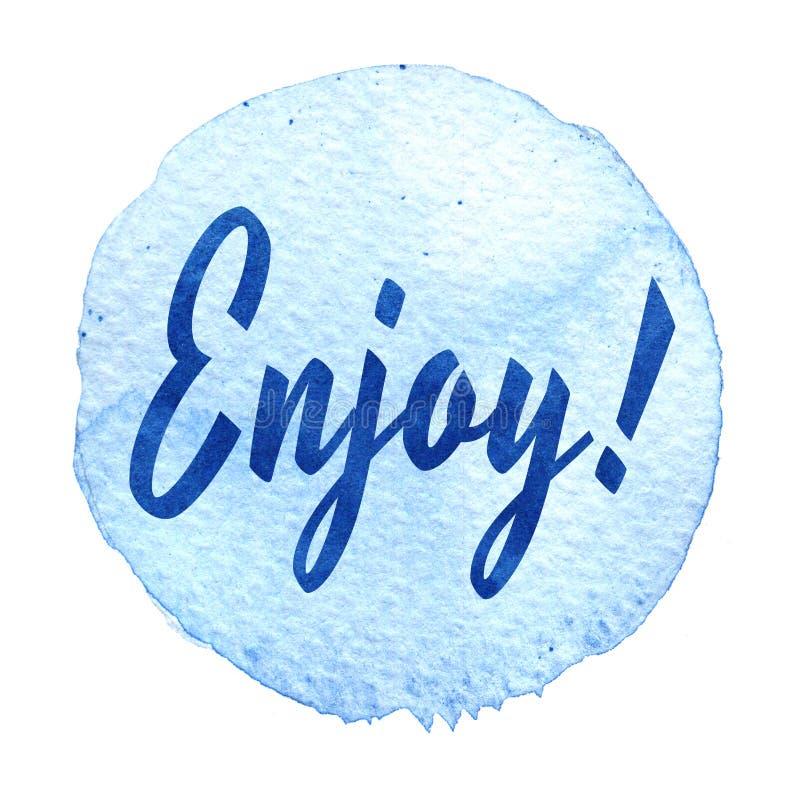 Le traçage d'aquarelle rond avec le lettrage apprécient Tache bleue abstraite d'aquarelle sur le fond blanc Tache bleue avec le m illustration de vecteur
