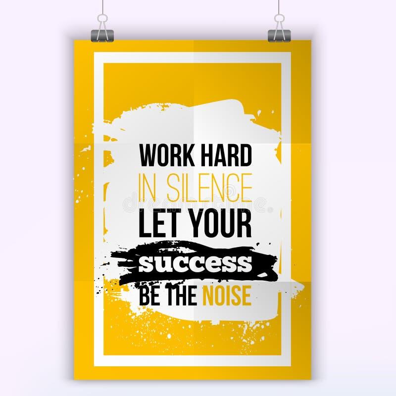Le travail de citation de réussite commerciale de vecteur dur dans le silence a laissé votre succès être le bruit illustration stock