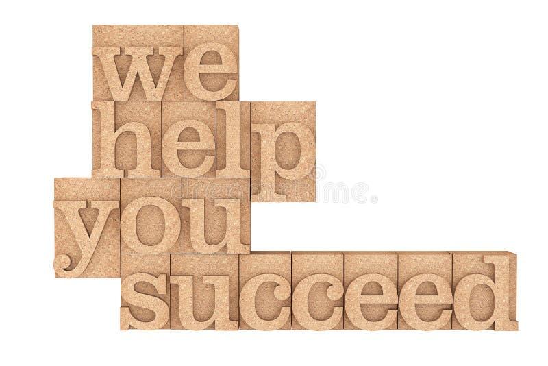 Le type en bois de vintage blocs d'impression avec nous vous aidons à réussir Sloga images stock