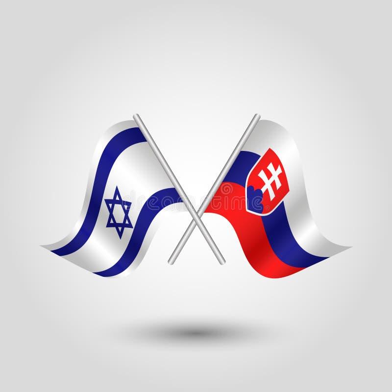 Le vecteur deux a croisé des drapeaux d'Israélien et de slovak sur les bâtons argentés illustration stock