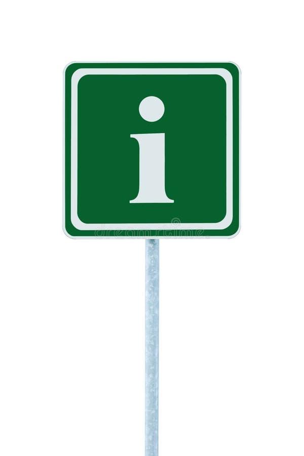Le vert de connexion d'infos, cadre d'icône de lettre du blanc i, a isolé le courrier de poteau de signage de l'information de bo photos stock