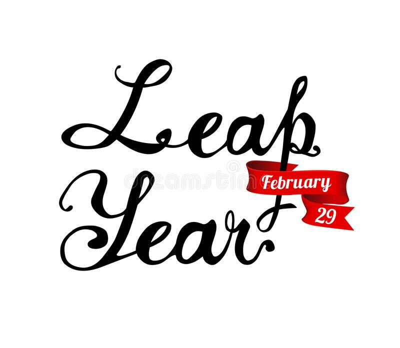 LEAP YEAR. February 29. Vector calligraphic letters. LEAP YEAR. February 29. Vector inscription of calligraphic letters royalty free illustration
