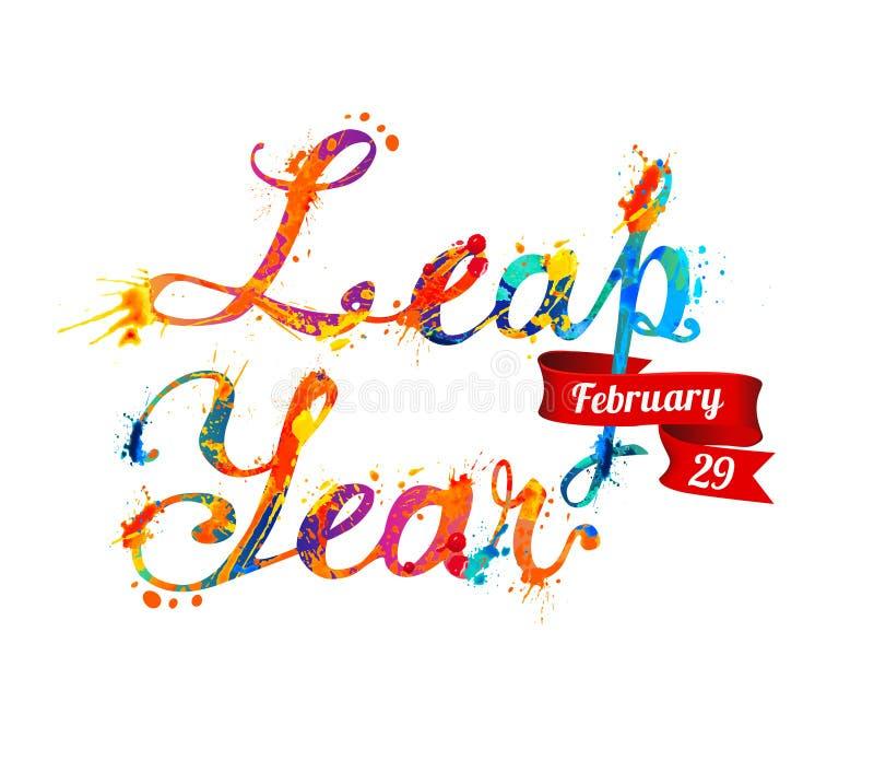 LEAP YEAR. February 29. Vector splash paint letters. LEAP YEAR. February 29. Vector inscription of calligraphic splash paint letters stock illustration
