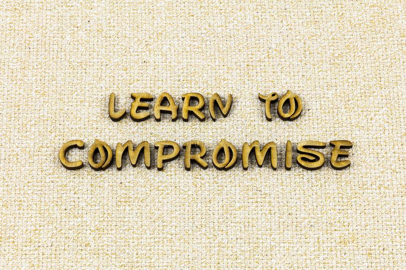 Learn compromise leadership lead help work letterpress type. Learn compromise leadership lead help work typography letter teamwork work working together time stock photos
