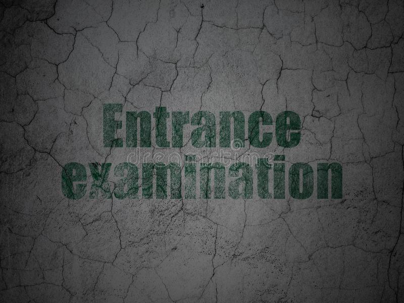 Learning concept: Entrance Examination on grunge wall background. Learning concept: Green Entrance Examination on grunge textured concrete wall background stock illustration