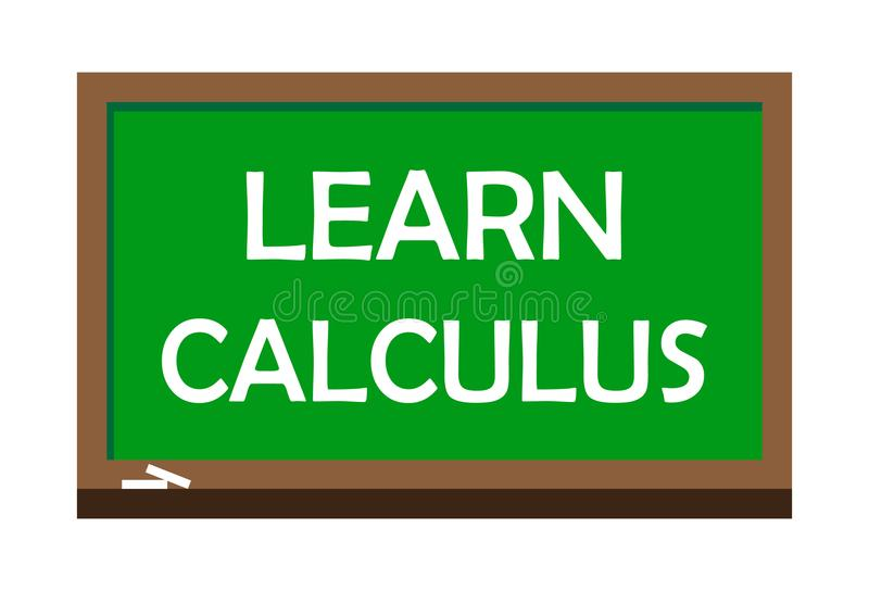 Learn calculus write on green board. Vector illustration. Learning is the process of acquiring new or modifying existing knowledge, behaviors, skills, values vector illustration