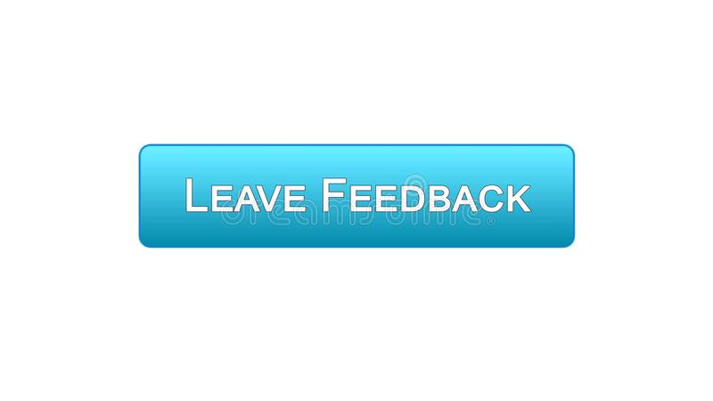 Leave feedback web interface button blue color, client comments, site design. Stock footage vector illustration