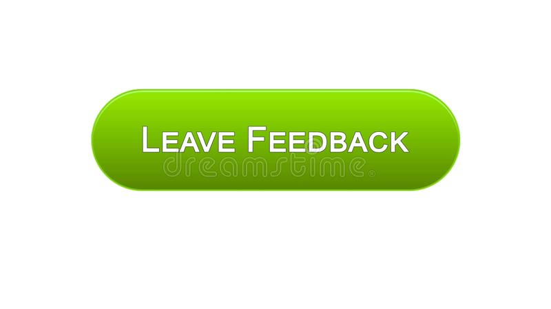 Leave feedback web interface button green color, client comments, site design. Stock footage vector illustration