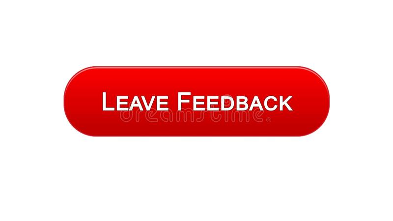 Leave feedback web interface button red color, client comments, site design. Stock footage stock illustration