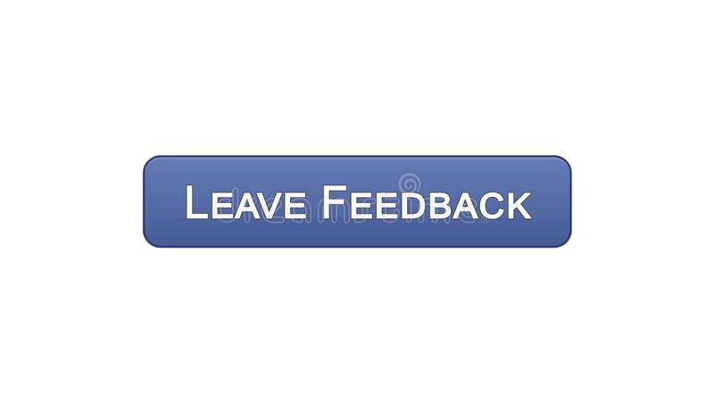 Leave feedback web interface button violet color, client comments, site design. Stock footage stock illustration