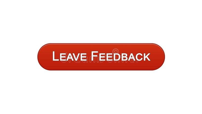 Leave feedback web interface button wine red color, client comments, site design. Stock footage vector illustration