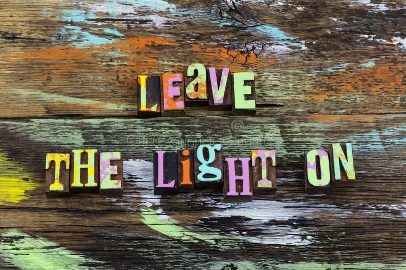 Leave light on welcome home homecoming heart love. Leave light on welcome back home homecoming heart love typography lights travel hope return stay trip anxious stock image