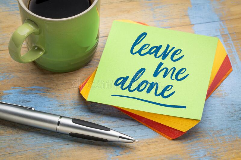 205 Leave Me Alone Photos Free Royalty Free Stock Photos From Dreamstime