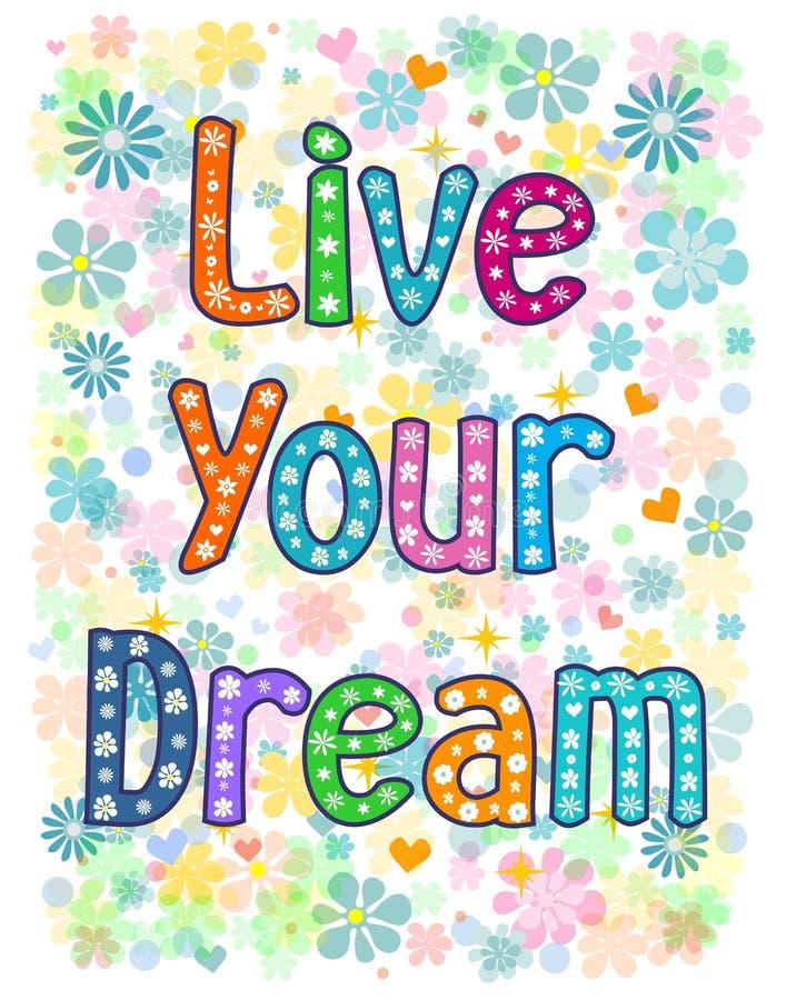 Leben Ihr Traum lizenzfreie abbildung