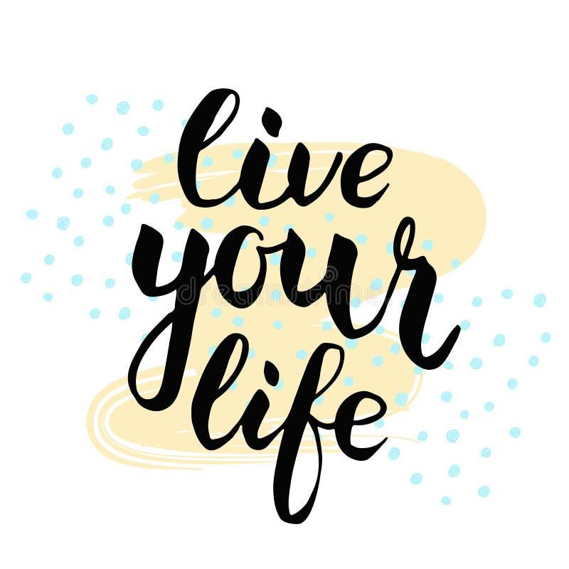 Leben Ihre Lebensdauer Kalligraphisches Plakat stock abbildung
