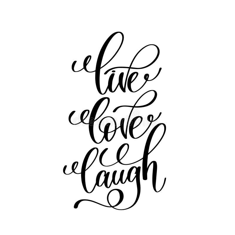 Leef liefdelach het zwart-witte met de hand geschreven van letters voorzien stock illustratie