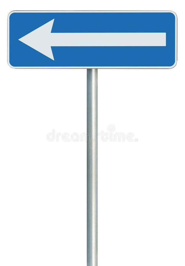 Left traffic route only direction sign turn pointer, blue isolated roadside signage, white arrow icon and frame roadsign, grey. Pole post stock image
