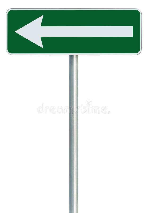 Left traffic route only direction sign turn pointer green isolated roadside signage white arrow icon frame roadsign grey pole post. Left traffic route only stock photography