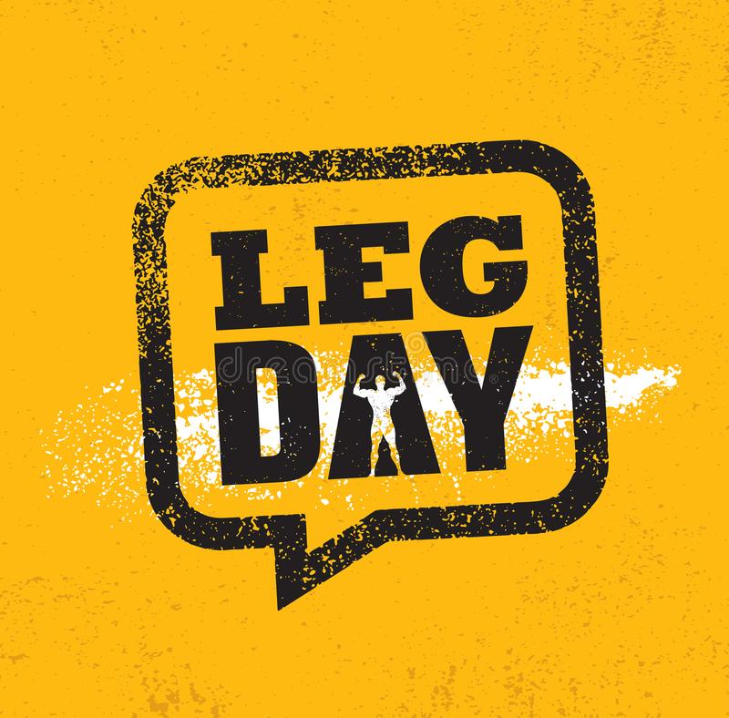 Leg Day. Workout and Fitness Gym Design Element Concept. Creative Custom Vector Sign On Grunge Background stock illustration