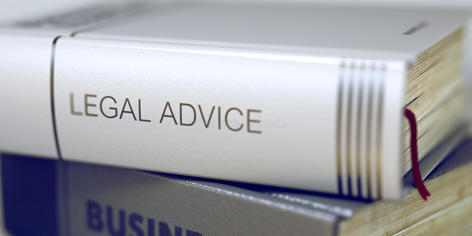 Legal Advice - Book Title. 3D. Legal Advice - Leather-bound Book in the Stack. Closeup. Business Concept: Closed Book with Title Legal Advice in Stack, Closeup stock photo