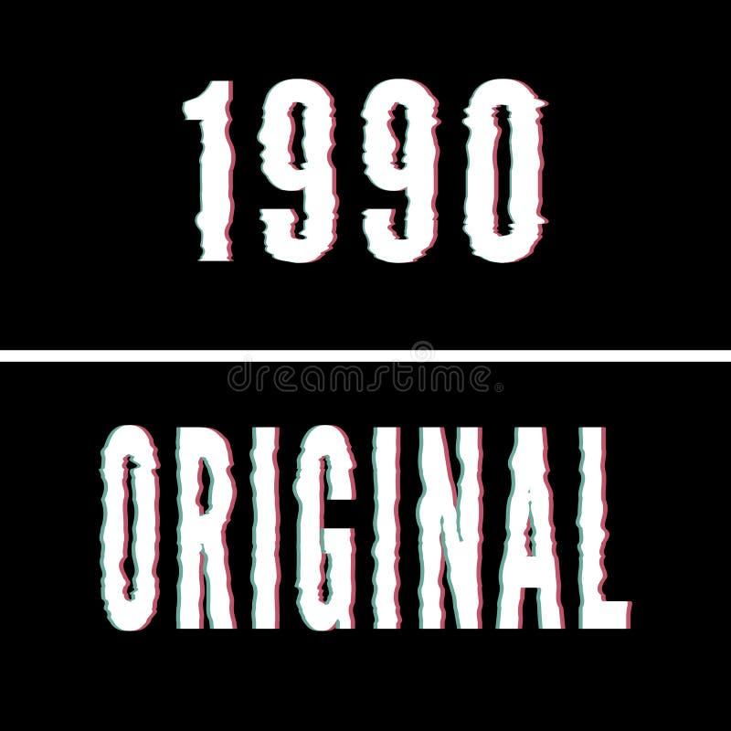 1990 lemas originales, tipografía olográfica y de la interferencia, gráfico de la camiseta, diseño impreso ilustración del vector