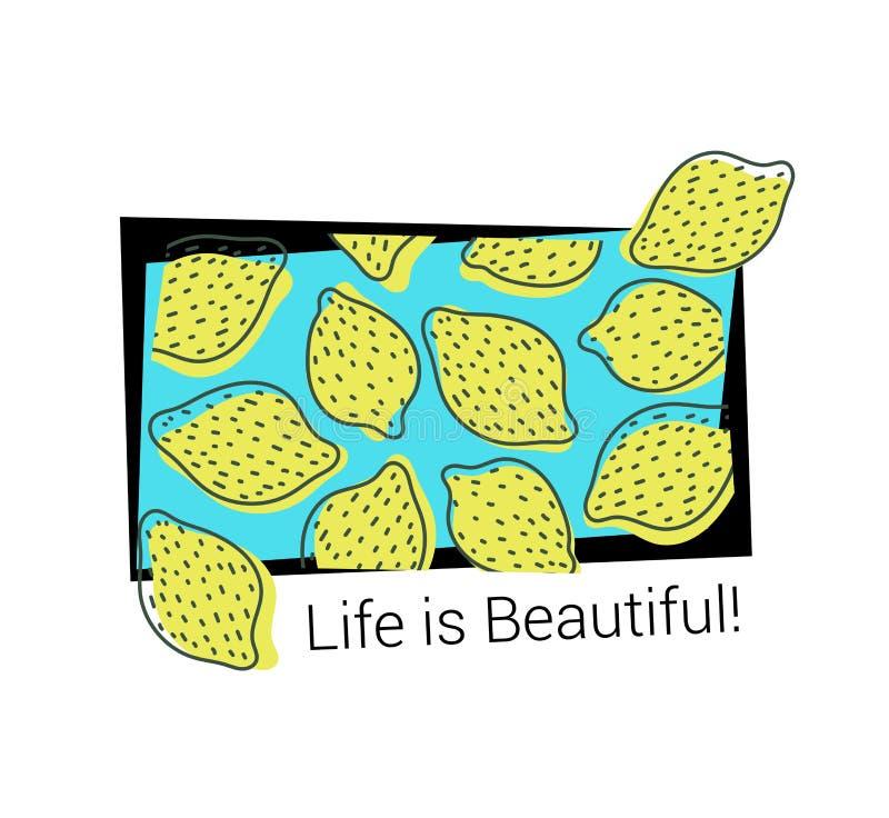 Lemon pattern. T-shirt print. Life is beautiful. Exotic summer design. Vector sketch. Hand drawn fresh fruit. Doodle illustration royalty free illustration