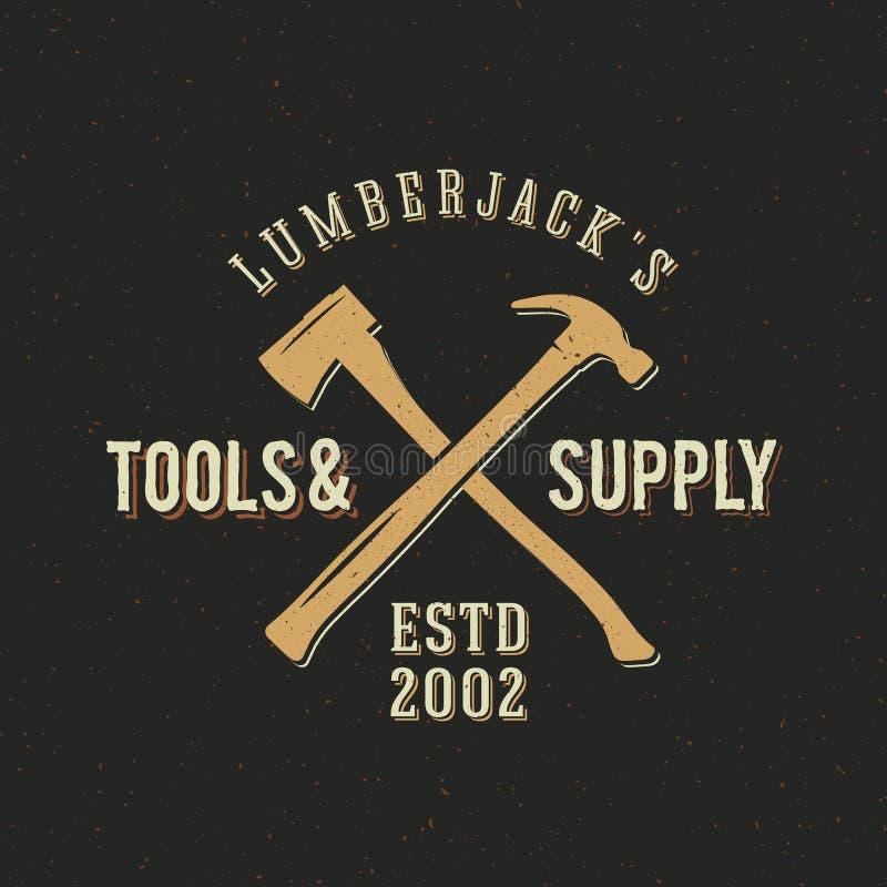 Lenhador Tools e etiqueta abstrata do vintage da fonte ilustração do vetor