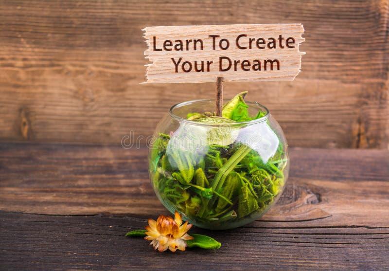 Lernen Sie, Ihren Traum zu schaffen lizenzfreie stockbilder