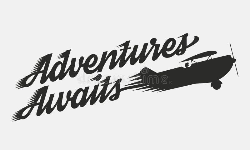 Les aventures attend - le rétro avion volant avec le texte Affiche de cru descripteur illustration libre de droits