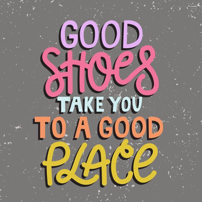 Les bonnes chaussures vous portent à un bon endroit illustration de vecteur